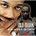Dj Quik - Balance &amp; options