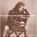Eric Carmen / The Raspberries - The definitive collection