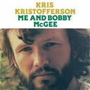 Kris Kristofferson - Me &amp; bobby mcgee