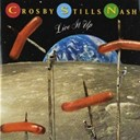 David Crosby / Graham Nash / Neil Young / Stephen Stills - Live it up