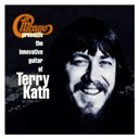 Chicago - Chicago presents the innovative guitar of terry kath (us release)