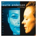 Laurie Anderson - Talk normal : the laurie anderson anthologie