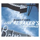 James Carter - Live at baker's keyboard lounge