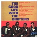 The Drifters - The good life with the drifters (us release)
