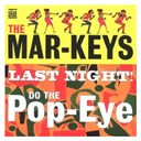 The Mar-Keys - The last night! (us release)
