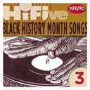 Charles Wright / Chic / Sister Sledge / Slave / The Trammps / The Watts 103rd Street Rhythm Band - Rhino hi-five: black history months songs 3