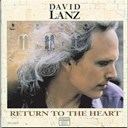 David Lanz - Return to the heart