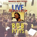 Bob Fitts - Live worship with bob fitts