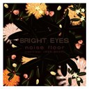 Bright Eyes - Noise Floor (Rarities 98 - 05)