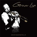 Grover Washington Jr. - Grover live