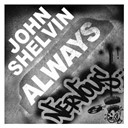 John Shelvin - Always