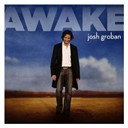 Josh Groban - Awake (u.s. version)
