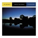 Pat Metheny - A map of the world-music from and inspired by the motion picture