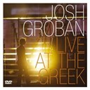 Josh Groban - Live at the greek (revised)