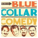 Bill Engvall / Blue Collar Comedy Tour / Jeff Foxworthy / Larry The Cable Guy / Ron White - The best of blue collar comedy