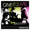 Madonna - Give it 2 me - the remixes