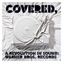 Adam Sandler / Against Me! / Avenged Sevenfold / Covered / Disturbed / James Otto / Mastodon / Michelle Branch / Taking Back Sunday / The Flaming Lips / The Used - Covered, a revolution in sound: warner bros. records (int'l release)