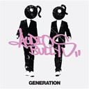 Audio Bullys - Generation