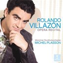 Michel Plasson / Rolando Villazon - opera recital