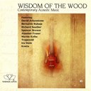 Compilation - Wisdom Of The Wood