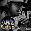 Daz / Daz Dillinger - Daz thang