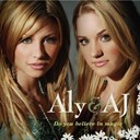 Aly &amp; Aj - Do you believe in magic