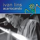 Ivan Lins - Acariocando