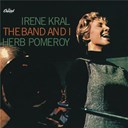 Irene Kral - The band and i