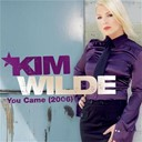 Kim Wilde - You came (2-track-international-version)