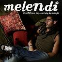 Melendi - Mientras no cueste trabajo
