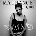 Diam's - Ma france &agrave; moi