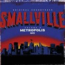 Compilation - Smallville Volume 2 - Metropolis Mix