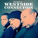 Westside Connection - The best of westside connection