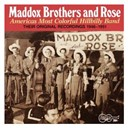 Rose / The Maddox Brothers - America's most colorful hillbilly band - vol. 1