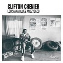 Clifton Chenier - Louisiana blues and zydeco