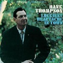 Hank Thompson - Luckiest heartache in town