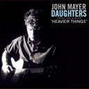 John Mayer - Daughters