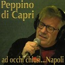 Peppino Di Capri - Ad occhi chiusi... napoli