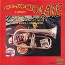 "Antonio ""Chocolaté"" Diaz Mena - Chocolate y amigos"