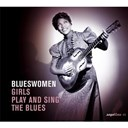 "Julia Lee / Louise Johnson / Memphis Minnie / Sister Rosetta Tharpe - blueswomen ""girls play and sing the blues"""