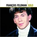 Fran&ccedil;ois Feldman - Best of gold