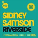 Sidney Samson - Riverside - radio edit