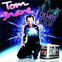Tom Snare - Other city - vocal mix version française