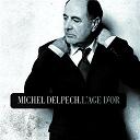 Michel Delpech - L'age d'or