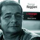 Serge Reggiani - L'etranger (albert camus)