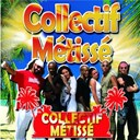 Collectif M&eacute;tiss&eacute; - Collectif metisse