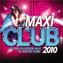 Angie Be / Aqua / Captcha / Desaparecidos / Eric Carter / Inna / Javi Mula / Starlighters / Tom Snare / Ze Jumpers - Maxi club 2010