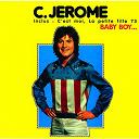 C Jérôme - Baby Boy
