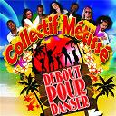 Collectif Métissé - Debout pour danser - original edit mix