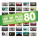 Compilation - Les 50 Plus Grands Tubes 80 Vol 3